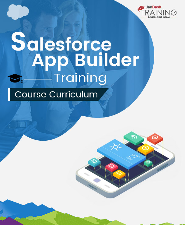 Salesforce App Builder Curriculum