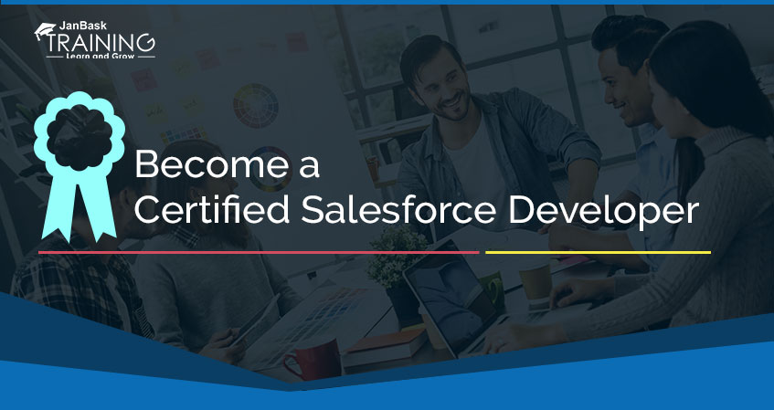 How to Become Certified Salesforce Developer, Admin