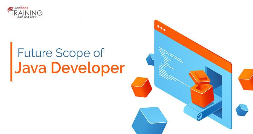 Java Developer Future Scope | Java Programmer Career Growth
