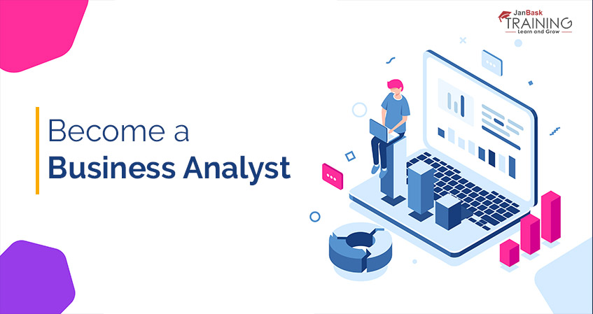 How to Become a Successful Business Analyst with No Experience