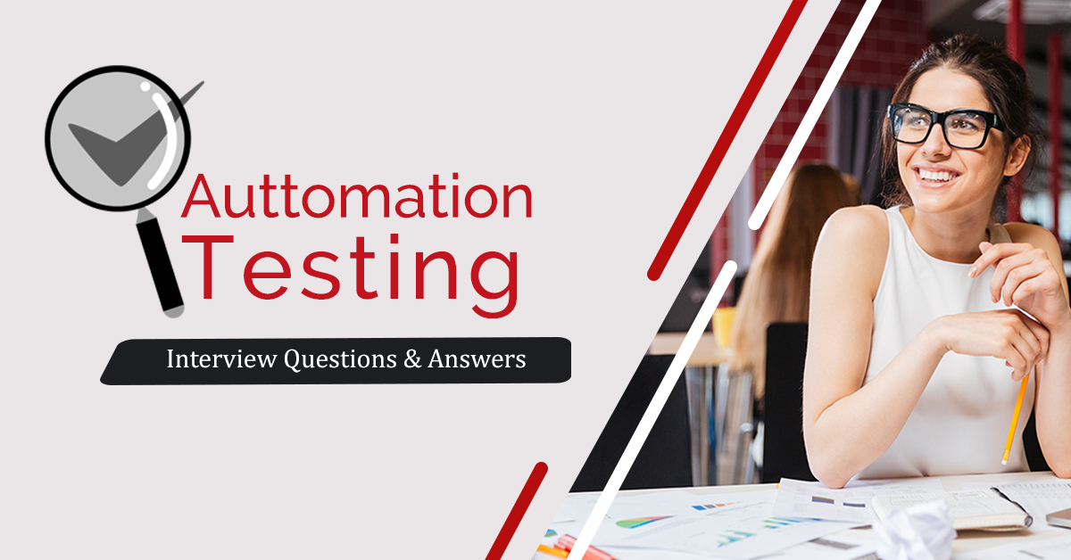 Automation Testing Interview Questions & Answers