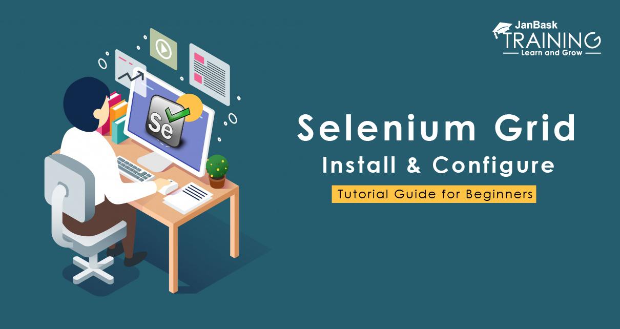 What is Selenium Grid? Selenium Tutorial Guide for Beginners