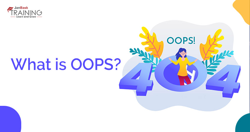 What is OOP? A Quick Glance at Java OOPs Concept