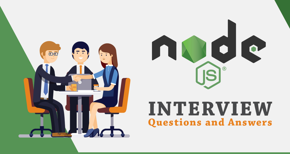 Node.JS Interview Questions and Answers for Fresher, Experienced