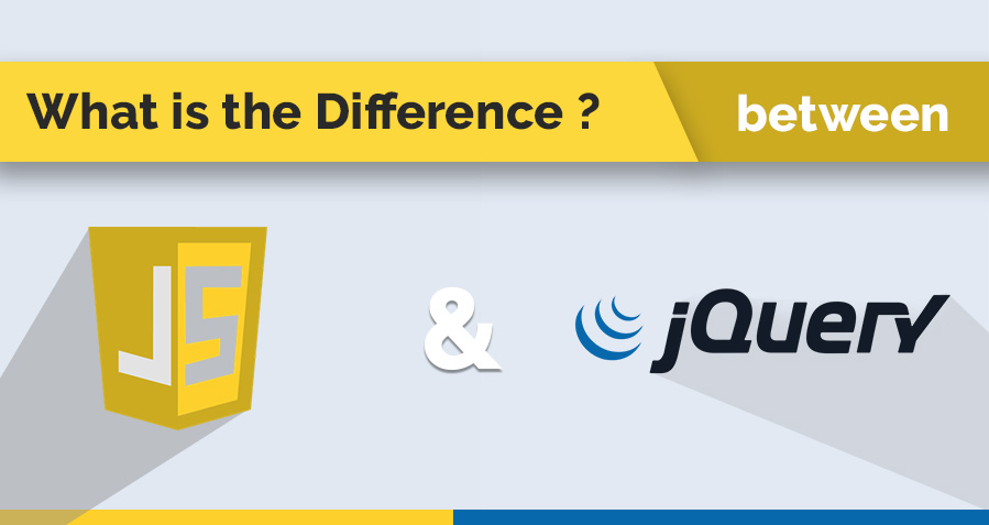 What is the Difference between JavaScript and JQuery?