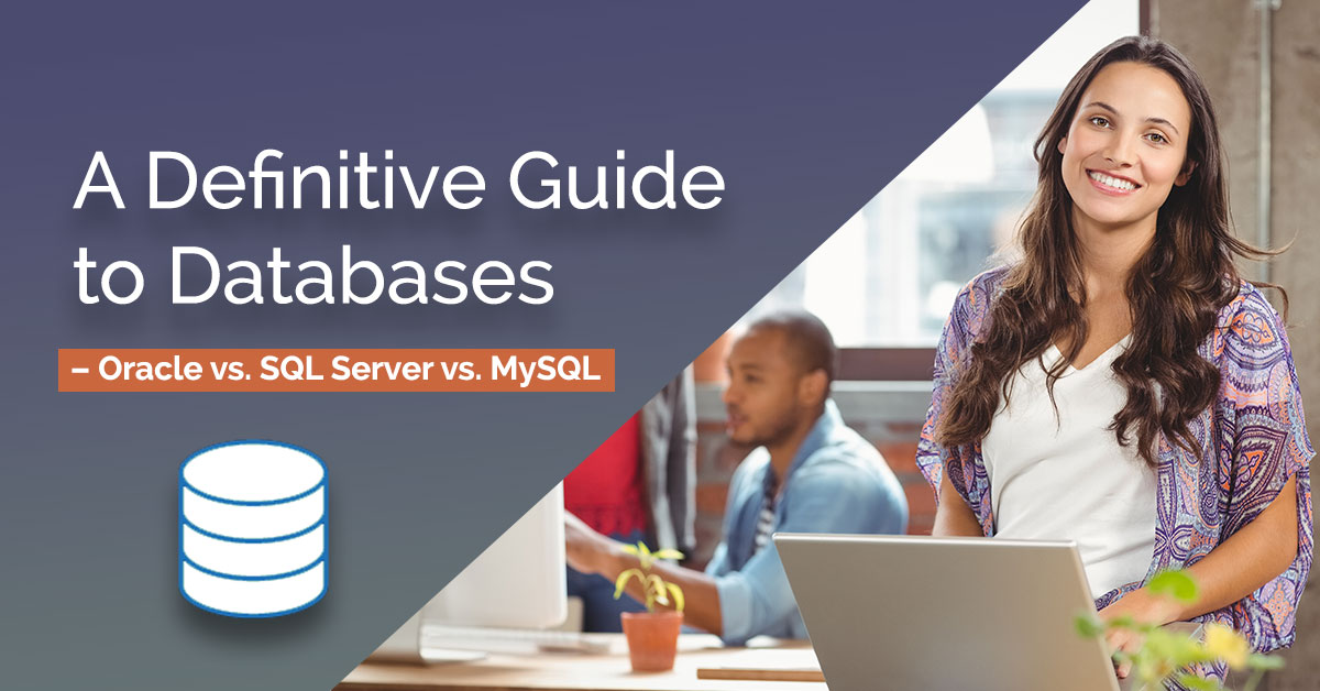 Difference between MySQL vs  SQL Server vs  Oracle Database