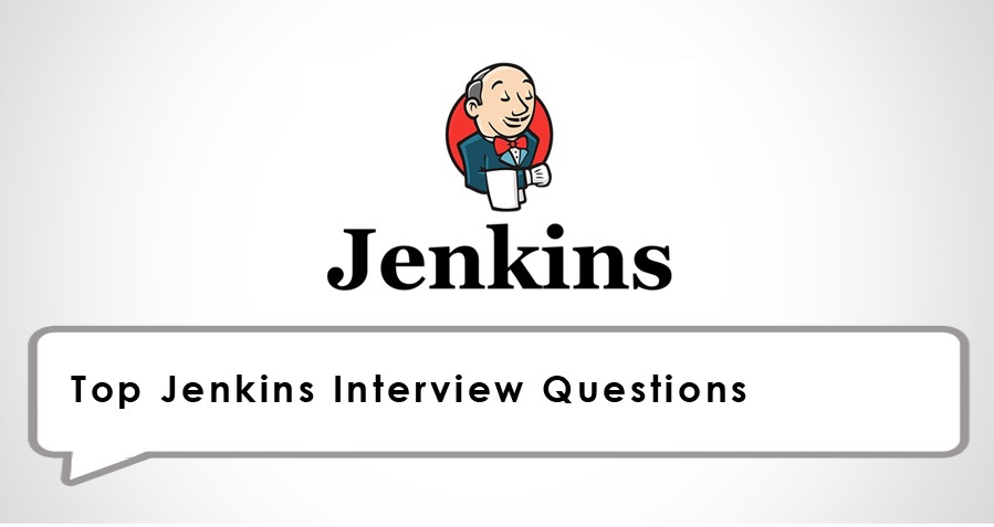 Jenkins Interview Questions and Answers (Pipeline Tricky