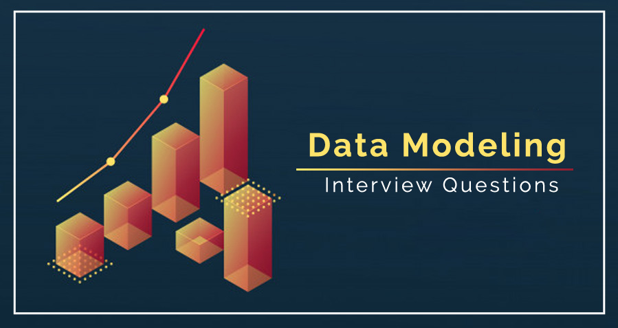 Top 30 Data Modeling Interview Questions with Answers