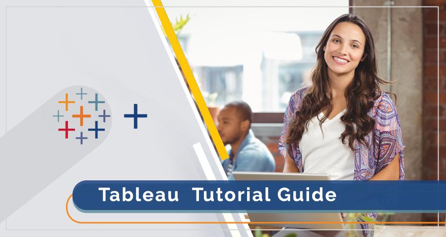 Tableau Tutorial Guide For Beginner | Learn Tableau Step By Step
