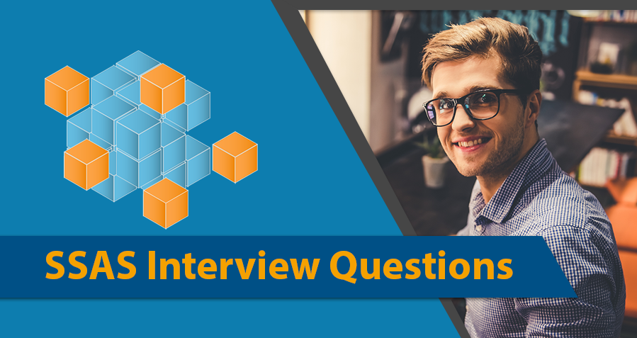 Top 20 SSAS Interview Questions and Answers For Freshers
