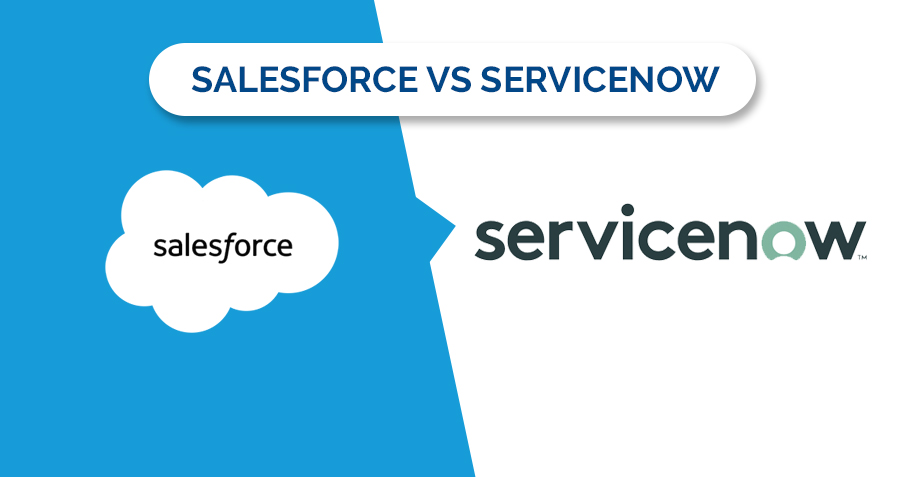 Difference Between Salesforce and Servicenow