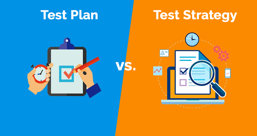 What Is The Difference Between Test Plan and Test Strategy?