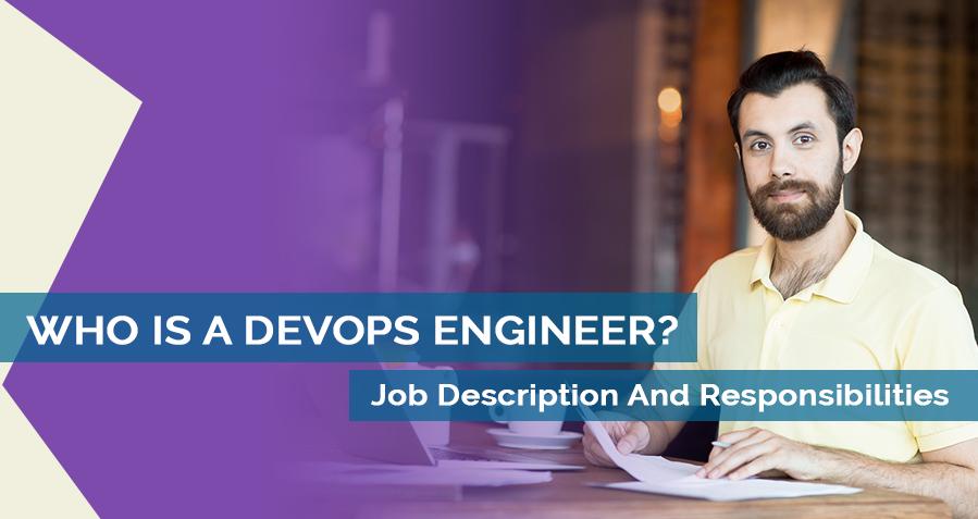 DevOps Engineer Job Description - Role & Responsibilities