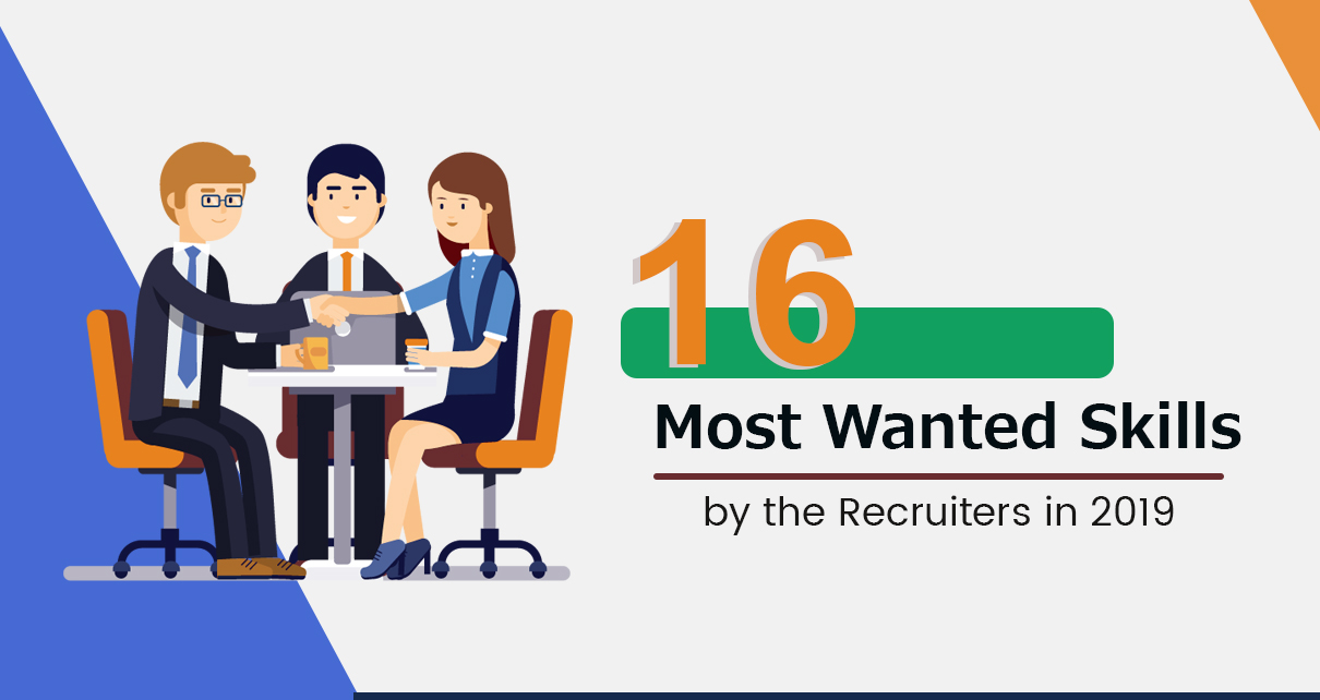 16 Most Wanted Skills by the Recruiters in 2019
