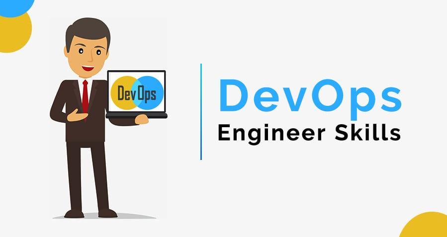 DevOps Skills That Organization are Looking for DevOps Engineer