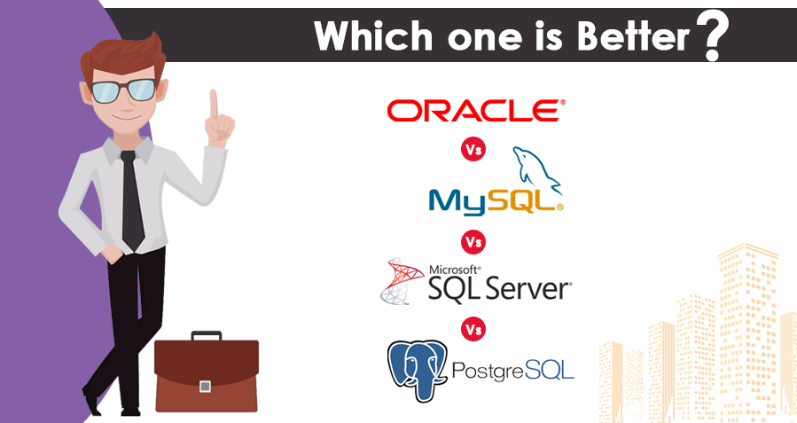 Difference between Oracle, SQL Server, MySQL and PostgreSQL