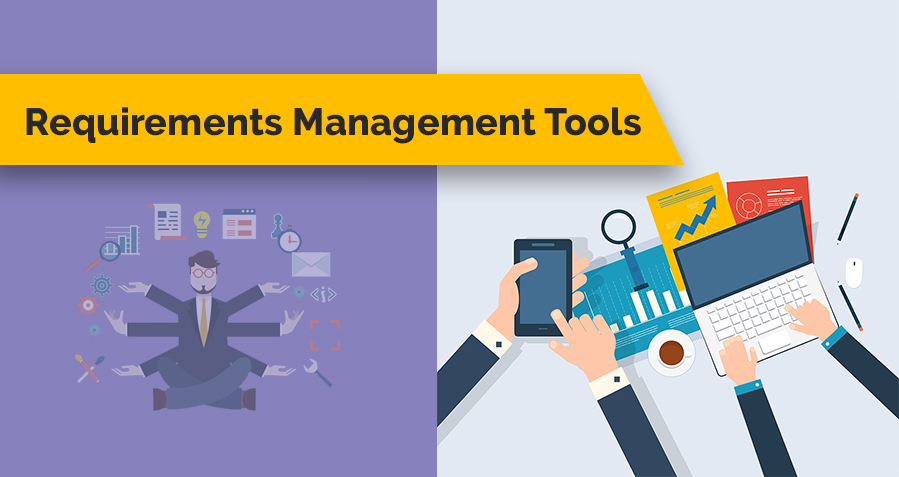 What is Requirement Management? Top 13 Requirement Management Tools