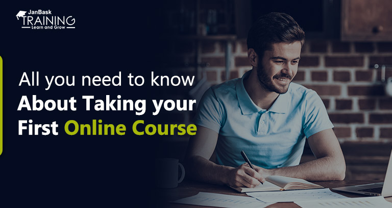 All you need to know about Taking your First Online Course