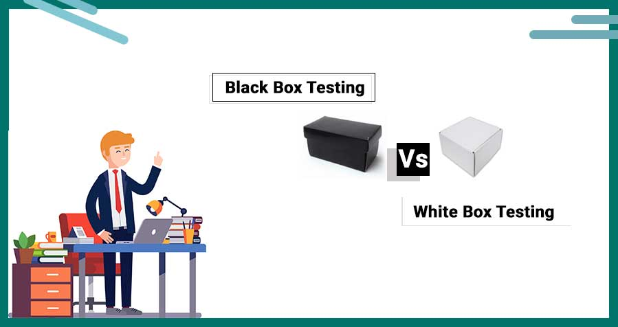 Differences Between Black Box Testing and White Box Testing