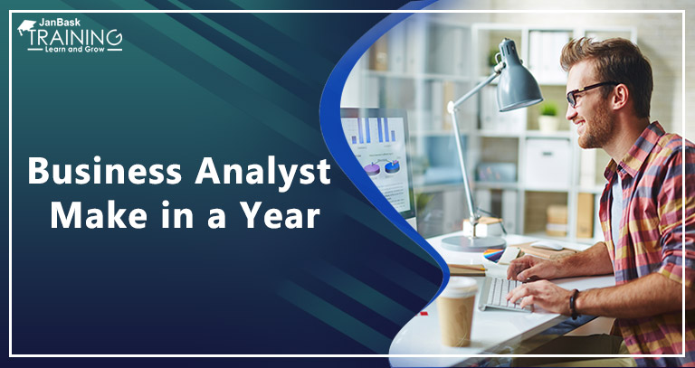 How Much Does a Business Analyst Make in a Year?