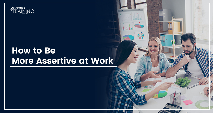 How to Be More Assertive at Work - PRO Tips 2019