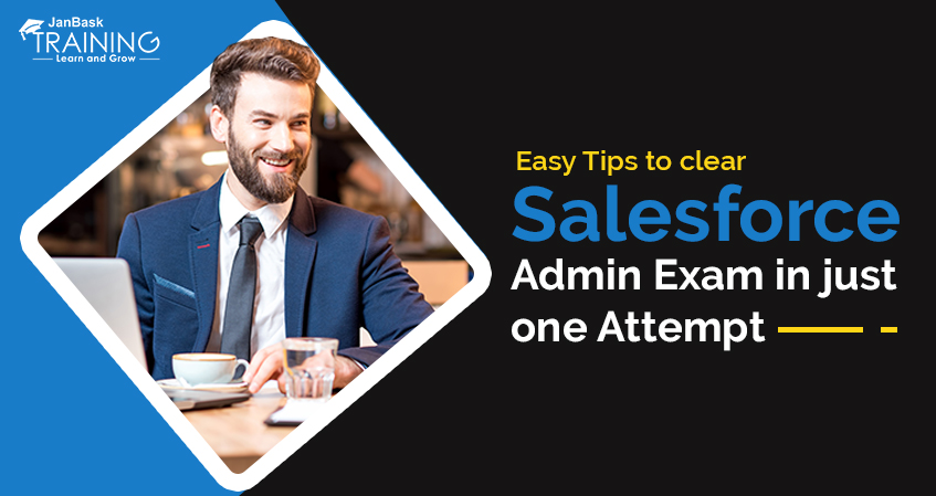 Easy Tips to Clear Salesforce Admin Exam in Just One Attempt