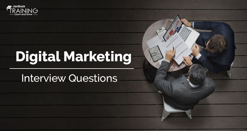 Top Digital Marketing Interview Questions and Answers