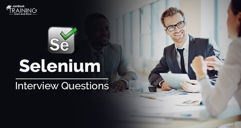 Top 30 Frequently asked Selenium Interview Questions and Answers