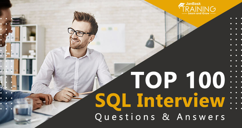 Top 100 SQL Interview Questions and Answers