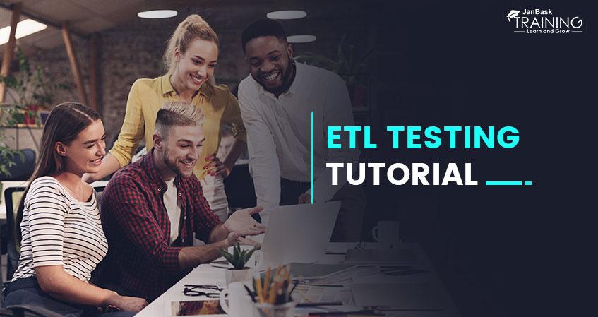 ETL Testing Tutorial Guide for Beginners