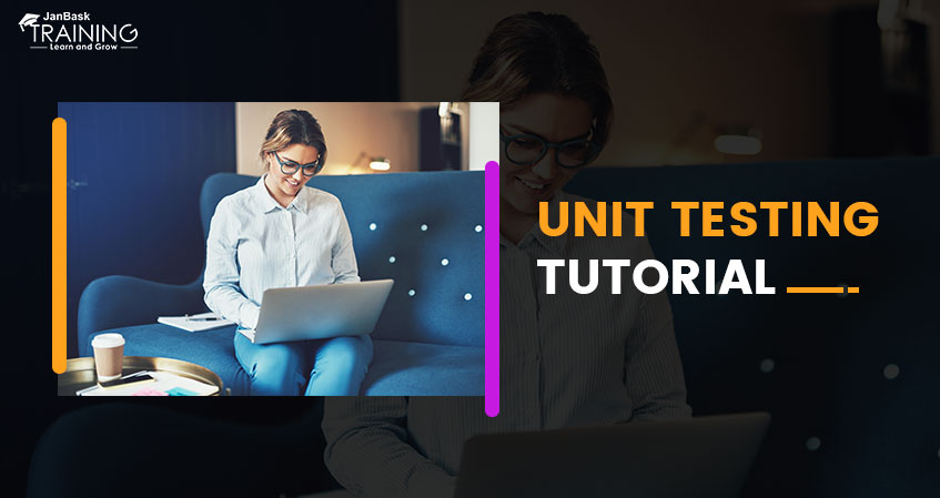 What is Unit Testing? Unit Testing Tutorial Guide for Beginners