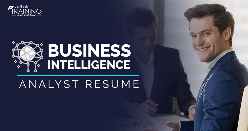 Customize Business Intelligence Analyst Resume In A Professional Way