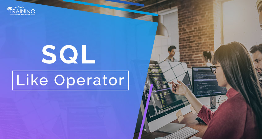 How to Use Like Operator in SQL Server?