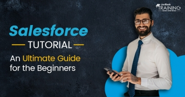 Salesforce Tutorial – An Ultimate Guide for the Beginners