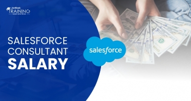 Salesforce Consultant Salary Trends you Need to Know