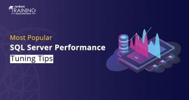 Most Popular SQL Server Performance Tuning Tips