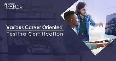 Various Career Oriented Testing Certification