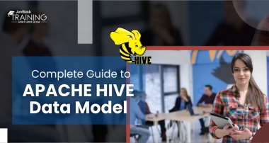Your Complete Guide to Apache Hive Data Models