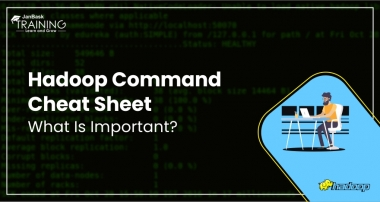 Hadoop Command Cheat Sheet - What Is Important?