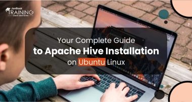 Your Complete Guide to Apache Hive Installation on Ubuntu Linux
