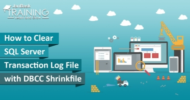 How to Clear SQL Server Transaction Log File with DBCC Shrinkfile