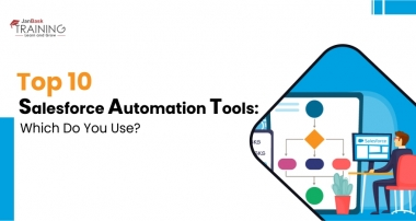 Top 10 Salesforce Automation Tools: Which Do You Use