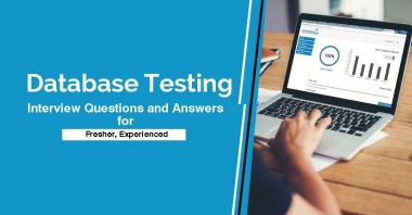 Database Testing Interview Questions and Answers for Fresher, Experienced