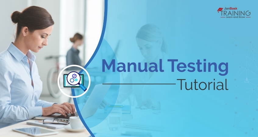 Manual Testing Tutorials For Beginners