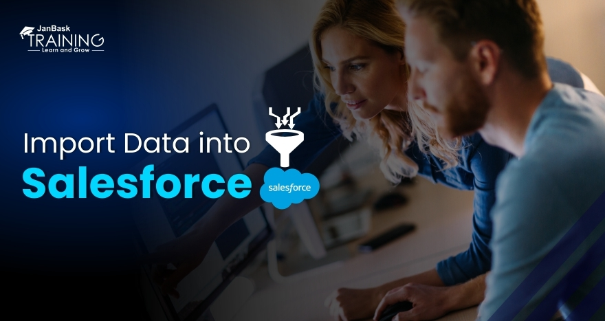 What are the Ways to Import Data into Salesforce?