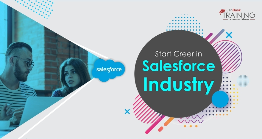 How Can I Start my Career in the Salesforce Industry?