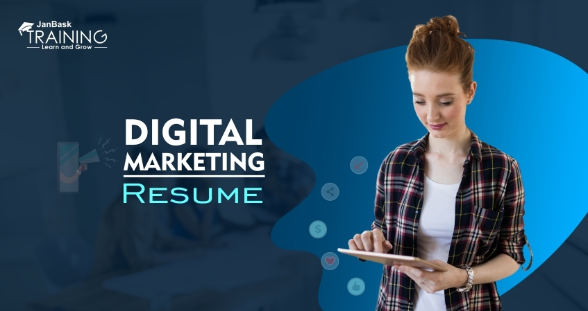 How to Draft a Remarkable Digital Marketing Resume?