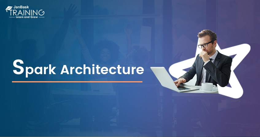 Key Features & Components Of Spark Architecture