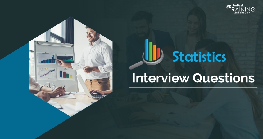 Statistics Interview Questions and Answers