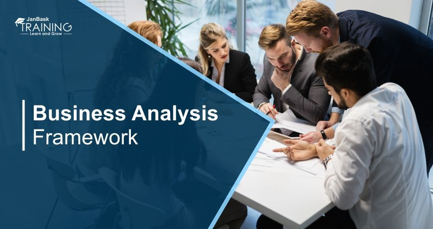 The Ultimate Guide to Business Analysis Framework